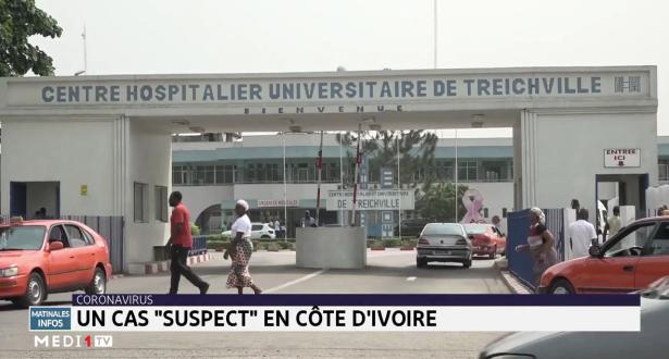 Coronavirus : un cas suspect en Côte d'Ivoire