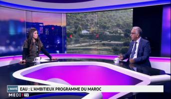 Eau : l'ambitieux programme du Maroc