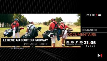 """Documentaire : """"Le rêve au bout du Fairway"""""""