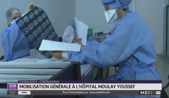Coronavirus : mobilisation générale à l'hôpital Moulay Youssef