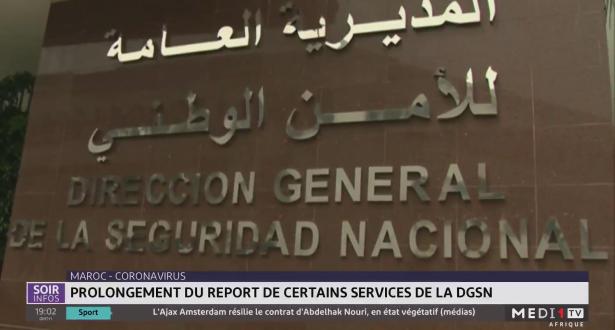 Maroc/ Coronavirus: prolongement du report de certains services de la DSGN