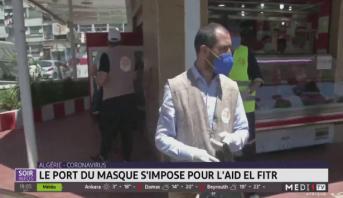 Algérie-Coronavirus: le port du masque s'impose pour Aid El Fitr