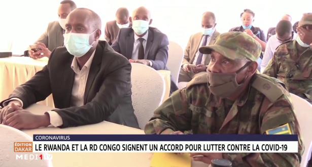 Coronavirus: le Rwanda la RD Congo signent un accord pour lutter conte la Covid-14