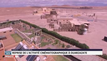 Ouarzazate: reprise de l'activité cinématographique
