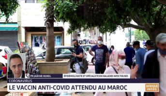 Le vaccin anti-covid attendu au Maroc