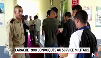 Service militaire: plus de 900 candidats ont rejoint la base de Larache