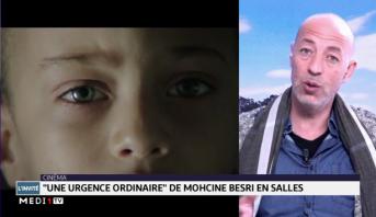 """Cinéma: """"une urgence ordinaire"""" de Mohcine Besri en salles"""
