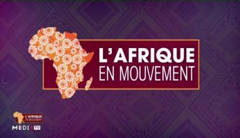 L'afrique en mouvement > Zoom sur l'actualité africaine de la semaine du 7 au 11 octobre