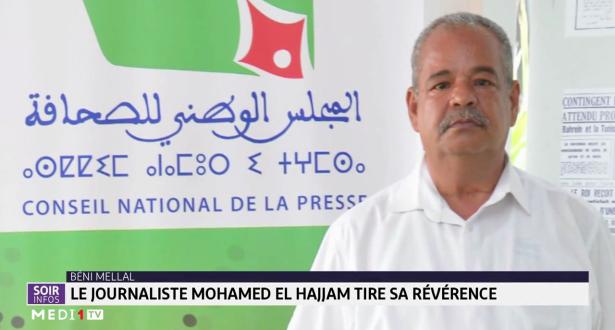 Le journaliste Mohamed El Hajjam tire sa révérence