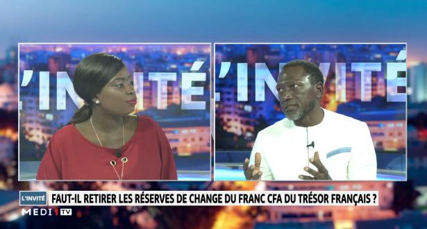 Ousmane Birame Sané, économiste financier - Faut-il retirer les réserves de change du franc CFA du trésor français ?