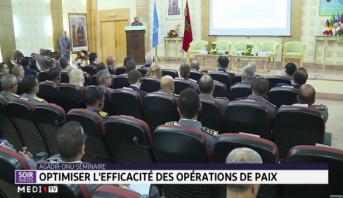 Agadir ONU-séminaire: optimiser l'efficacité des opérations de paix