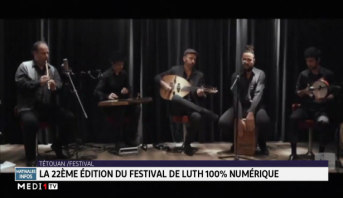 Tétouan : la 22ème édition du festival de luth 100% numérique