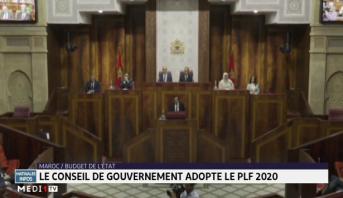 Maroc / Budget de l'état: le conseil de gouvernement adopte le PLF 2020