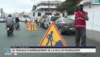 Maroc-Casablanca: les travaux d'aménagement dans la ville se poursuivent